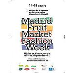 Foto de Regresa la III Edici�n de la Madrid Fruit Market Fashion Week a los Mercados Municipales de Madrid