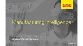 Foto de Sandvik publica la tercera entrega de la serie 'Looking Ahead' sobre los futuros retos de la fabricación