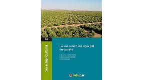 Foto de Cajamar publica la 'La Fruticultura del Siglo XXI en España'
