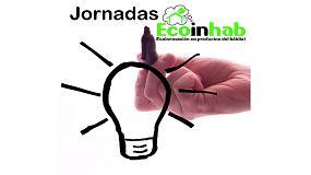 Foto de Las Jornadas Ecoinhab generar�n oportunidades de negocio para dise�adores, empresas, emprendedores e inversores