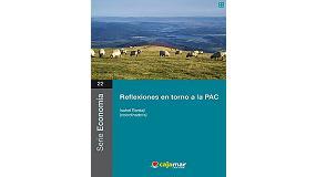 Foto de El Grupo Cajamar reúne al sector agroalimentario para debatir sobre la nueva PAC