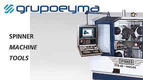 Foto de Spinner-machine tools, nueva marca representada por Eyma Máquinas-Herramientas