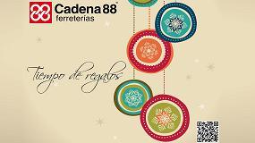 Foto de Ferreterías Cadena 88 presenta su nuevo catálogo promocional 'Tiempo de regalos'