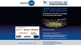 Foto de El estadio Santiago Bernabéu acogerá los XVII Encuentros del Mecanizado