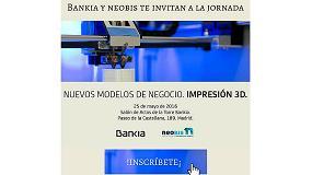 Foto de Bankia y Neobis organizan una jornada de impresión 3D y nuevos modelos de negocio para el sector gráfico