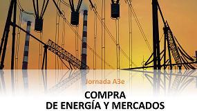 Foto de A3e organiza la Jornada 'Compra de Energía y Mercados'