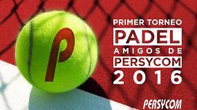 Foto de Éxito de convocatoria en el Primer Torneo de Pádel Amigos de Persycom