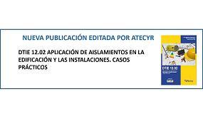 Foto de Nuevo DTIE 12.02 sobre casos pr�cticos de aplicaci�n de aislamientos en la edificaci�n y las instalaciones