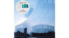 Foto de Saint-Gobain Building Glass lanza sus Objetos BIM