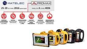 Foto de Promax muestra su innovadora tecnología en Matelec 2016