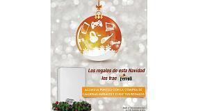 Foto de Ferroli se adelanta a la Navidad lanzando nueva promoción para sus instaladores