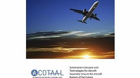 Foto de Nuevos conceptos y tecnologías de automatización para líneas de ensamblaje final en el sector aeronáutico