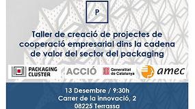 Foto de Se organiza un taller de creación de proyectos de cooperación en la cadena de valor del packaging