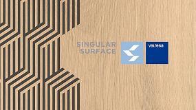 Foto de Valresa presenta en Promat su nueva línea 'Singular Surface', especial para contract y proyectos