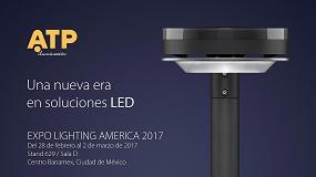 Foto de ATP asistirá a Expo Lighting América 2017 con las soluciones en iluminación exterior LED más vanguardistas