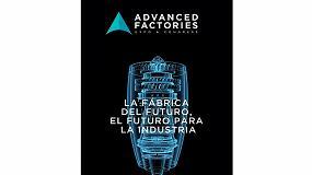 Foto de Barcelona abre sus puertas a la revolución de la Industria 4.0 en Advanced Factories