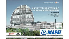 Foto de Mapei presenta la jornada 'Arquitectura sostenible con certificación ambiental'