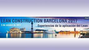 Foto de El ITeC acepta propuestas de ponencias para el 'Lean Construction Barcelona 2017' hasta el 15 de junio