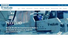 Foto de Tecfluid presenta nueva web con un blog especializado en medición de caudal y nivel