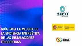 """Foto de Aefyt presenta la edición corregida de su """"Guía para la Mejora de la Eficiencia Energética de las Instalaciones Frigoríficas"""""""