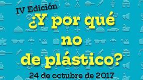 Foto de La cuarta edición de la jornada ¿Y por qué no de plástico? tendrá lugar el 24 de octubre