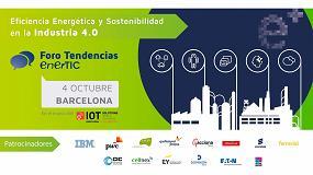 Foto de IoTSWC incluye el Foro Eficiencia Energética y Sostenibilidad en la Industria 4.0 de la Plataforma EnerTic