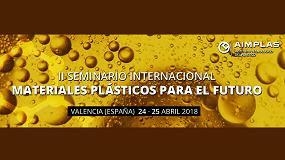 Foto de Aimplas organiza la segunda edición del seminario internacional de nuevos materiales Plastics are Future