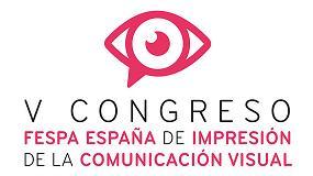 Foto de Madrid acoge el V Congreso Fespa España de Impresión de la Comunicación Visual