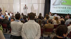 Picture of Se abre la convocatoria a ponentes para la Conferencia de Tecnología Fastener Fair México 2018
