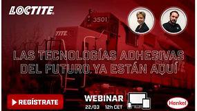 Foto de Loctite presenta las tecnologías adhesivas del futuro en su último webinar