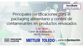 Foto de Formación en las 'Principales certificaciones para el packaging alimentario y control de contaminantes en productos envasados'