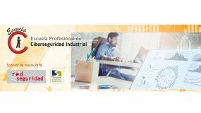 Picture of Se pone en marcha la Escuela Profesional de Ciberseguridad Industrial