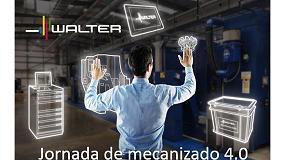 Foto de Walter organiza el próximo mayo una jornada sobre mecanizado 4.0 en Sevilla