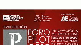 Picture of El Foro Pilot 2018 difundirá las oportunidades que ofrece Aragón como referente logístico del sur de Europa