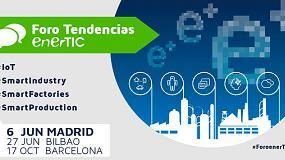 Foto de La Plataforma enerTIC.org organiza tres foros en Madrid, Bilbao y Barcelona para impulsar la Eficiencia Energética en la Industria 4.0