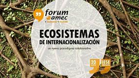 Picture of El Fórum amec 2018 tratará sobre la cooperación empresarial para ser competitivo en el entorno global