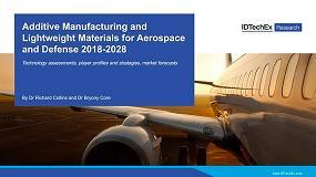 Foto de Un informe de IDTechEx Research explica los avances de la fabricación aditiva en el sector aeroespacial y de defensa