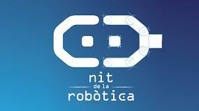 Foto de Enginyers de Catalunya abre la convocatoria a los premios 'Nit de la Robòtica'
