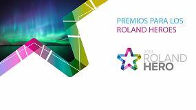 Foto de Roland DG recibe las primeras candidaturas para los premios Roland Hero