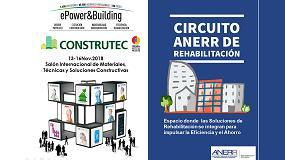 Foto de Anerr reedita el Circuito de la Rehabilitación en Construtec, ePower&Building, del 13 al 16 de noviembre