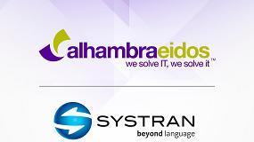 Foto de Alhambra-Eidos se alía con Systran para ofrecer soluciones 360º en torno al procesamiento del lenguaje natural