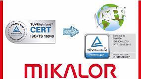 Foto de Mikalor obtiene la certificación de gestión de calidad IATF 16949