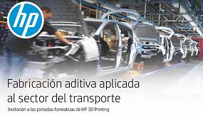 Foto de HP organiza un evento y un webinar sobre 'Fabricación aditiva aplicada al sector del Transporte'