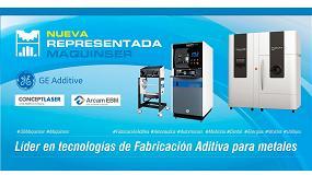 Foto de Maquinser, nuevo distribuidor de GE Additive para España y Portugal