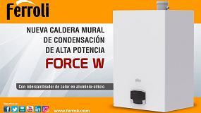 Foto de Force W, nueva caldera mural de condensación de alta potencia de Ferroli