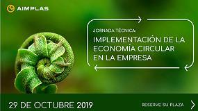 Foto de Aimplas organiza una jornada técnica para ayudar a las empresas a implementar la Economía Circular