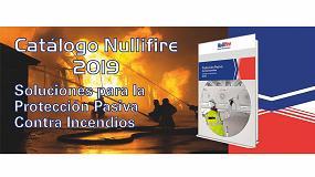 Foto de Nullifire presenta su nuevo Catálogo de Productos 2019, con más soluciones contra el fuego