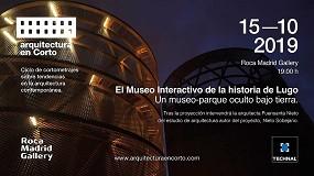 Foto de Technal y Roca Gallery respaldan la nueva edición de Arquitectura en Corto