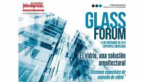 Foto de El Glass Forum convoca en Barcelona a los profesionales del Vidrio Plano y sus componentes