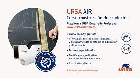 Foto de Ursa inaugura su nueva Plataforma Profesional de formación con el lanzamiento de un curso online de construcción de conductos
